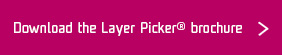 Download the Layer Picker Brochure